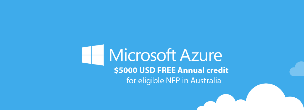 Breaking News: Microsoft announces Azure Cloud free for NFP.
