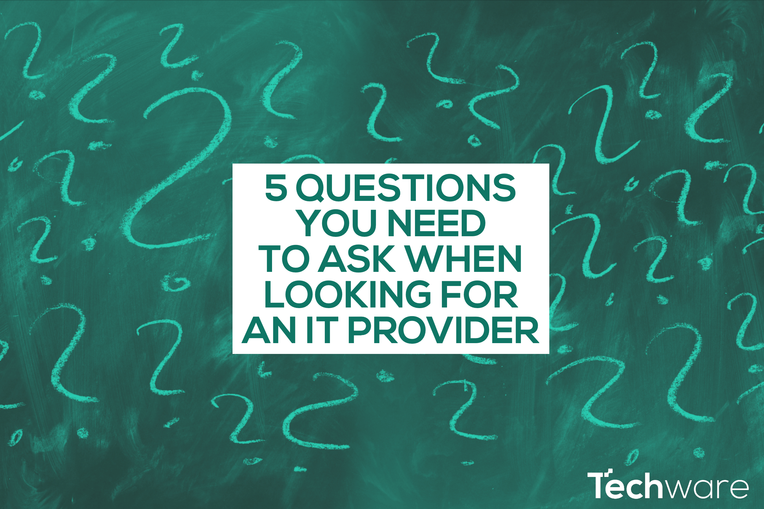 Five Questions You Need To Ask When Looking for an IT Provider