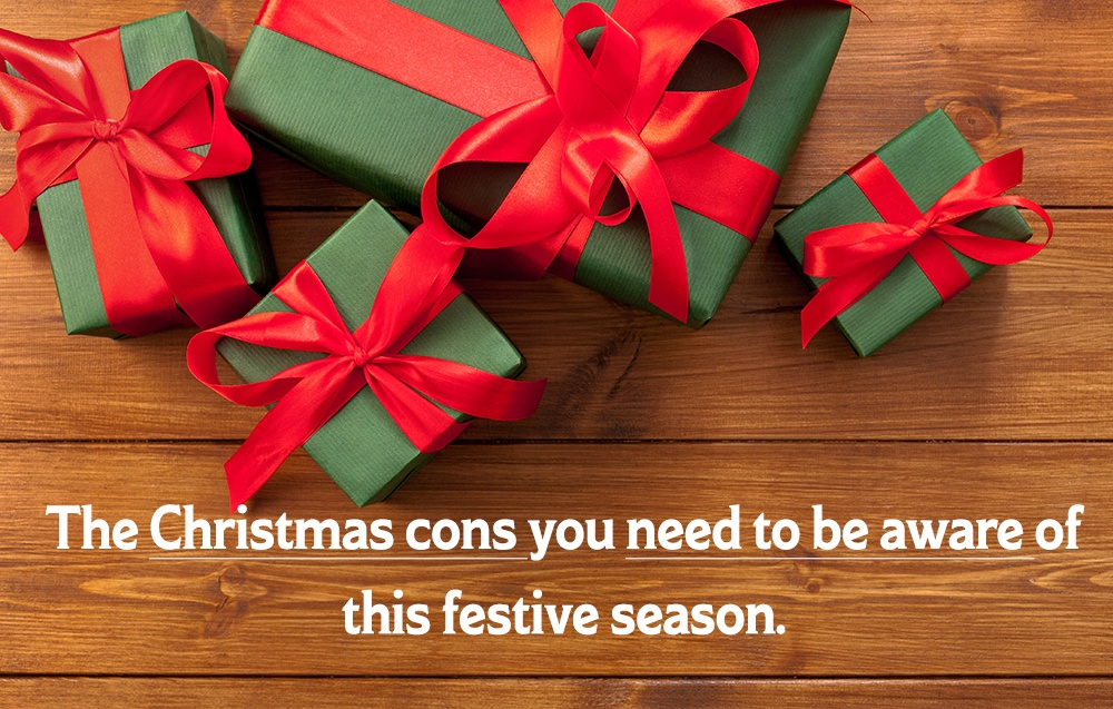 The Christmas Scam you need to be aware of this festive season.