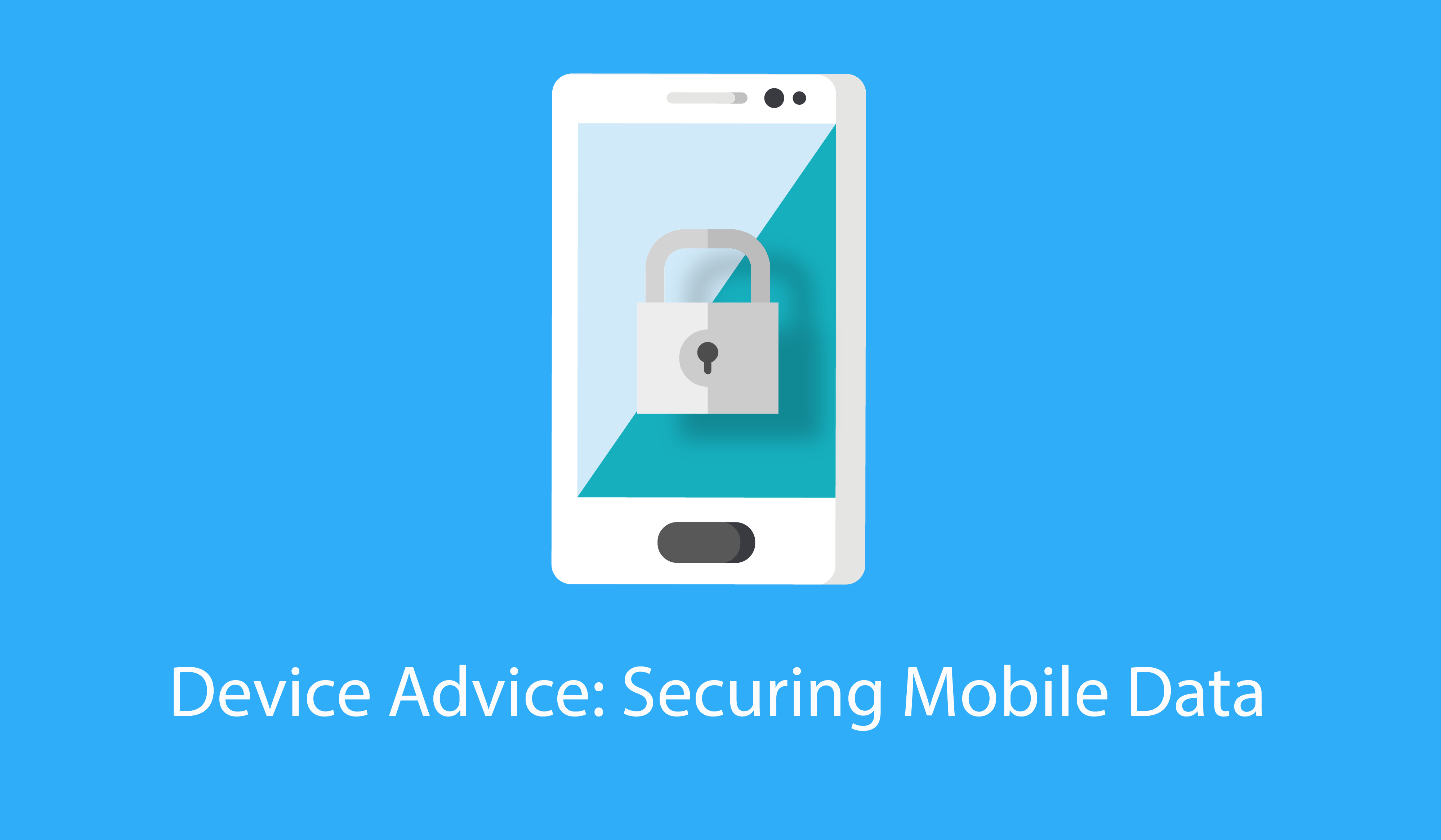 Device Advice: Securing Mobile Data