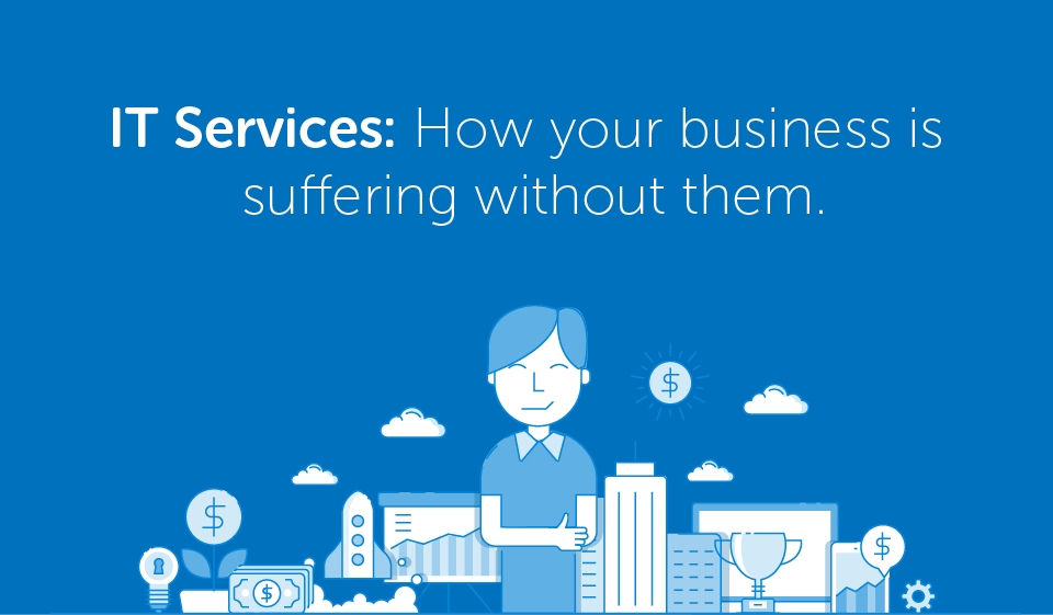 Managed IT Services: How your business is suffering without them