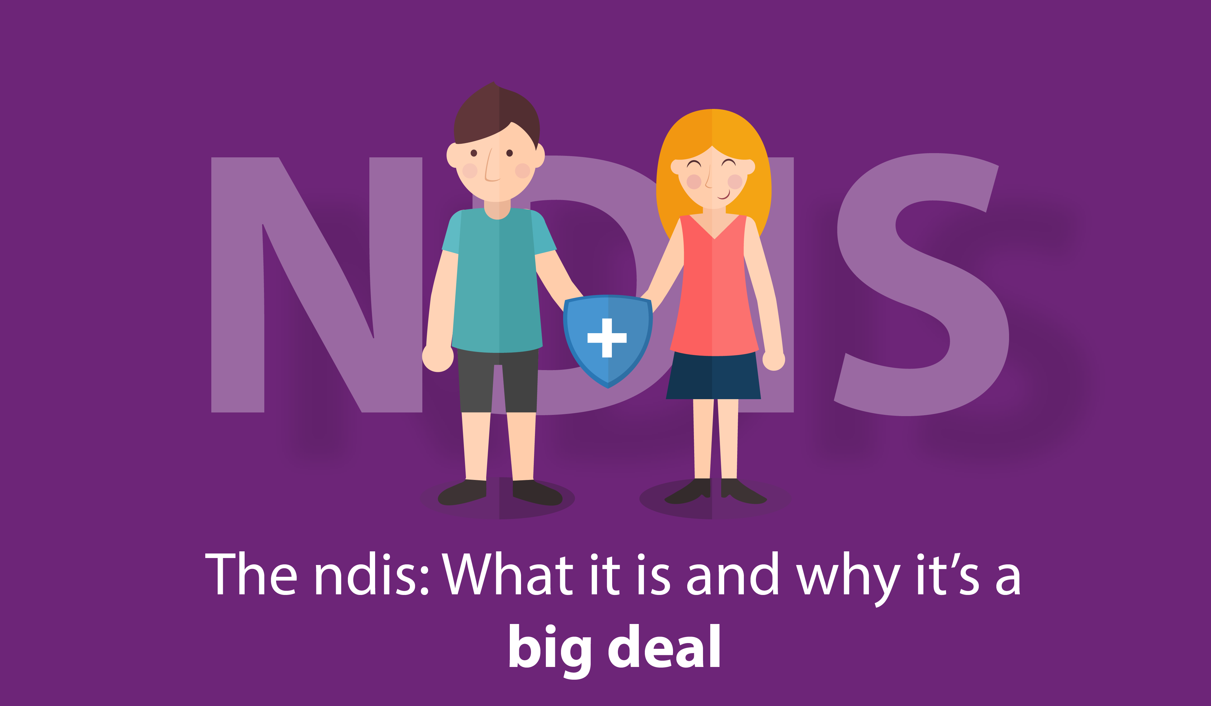 The ndis: What it is and why it's a big deal.