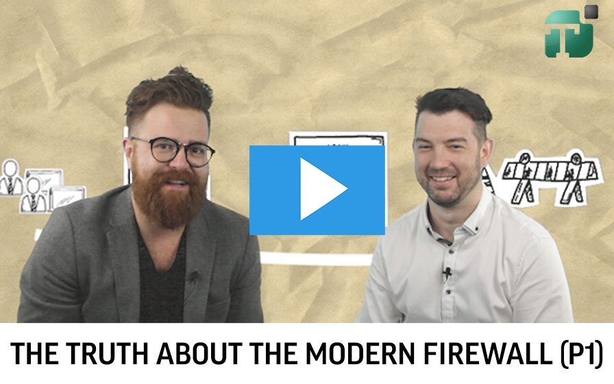The Truth about the Modern Firewall