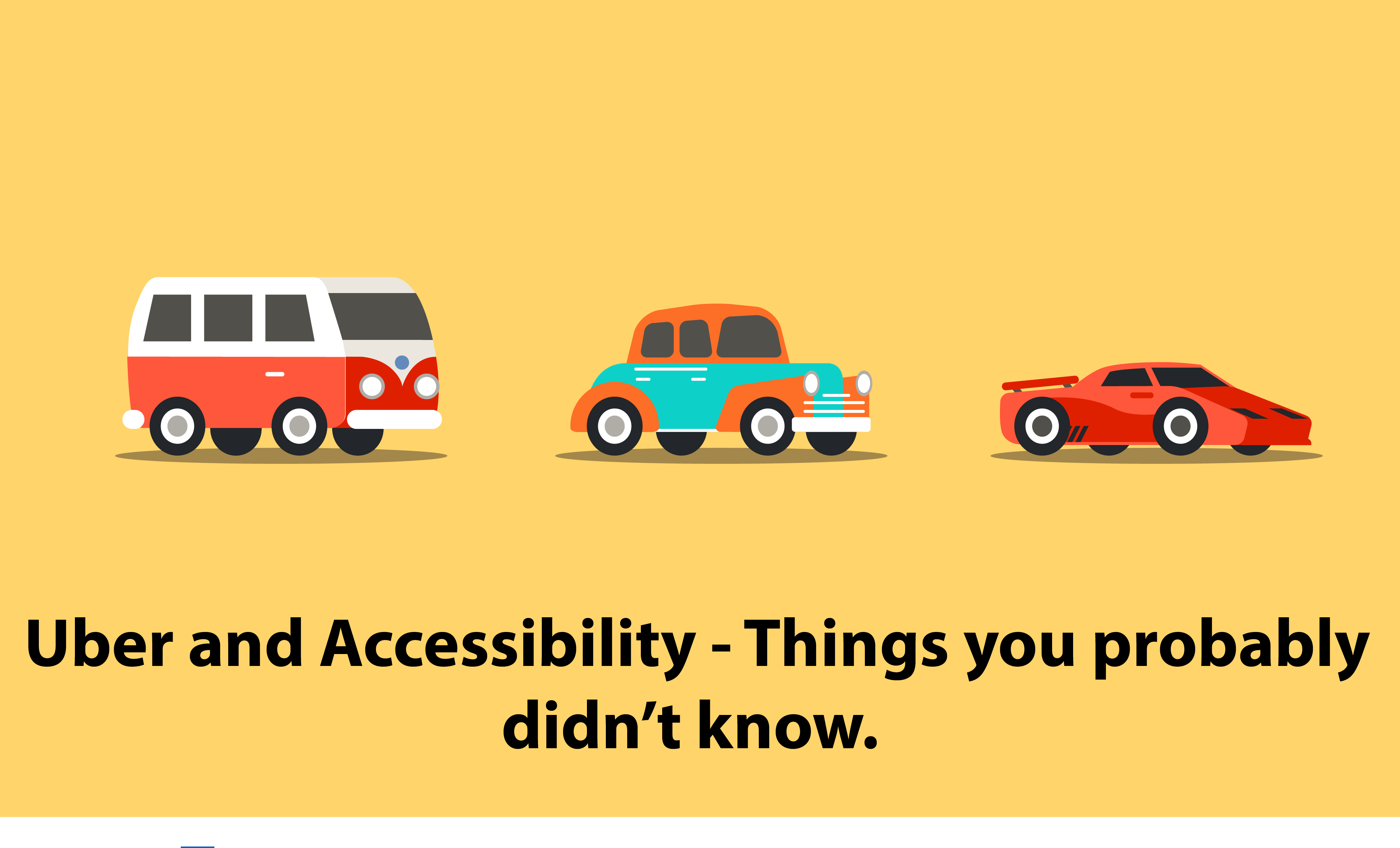 Uber and Accessibility – Things you probably didn't know.